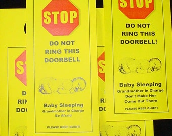 Baby Sleeping. Do Not Ring Doorbell. Grandmother in Charge. Be Afraid