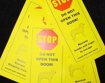 Kuvaszok's Friendly Alternative to Beware of Dog signs