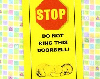 Baby Sleeping - Do Not Ring Doorbell - Mother Will Hurt You