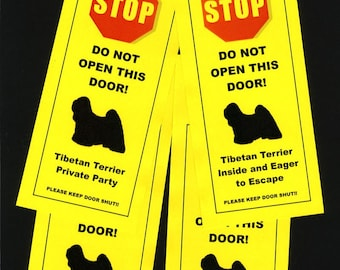 Tibetan Terrier's Friendly Alternative to Beware of Dog signs Keeps Dog Safe
