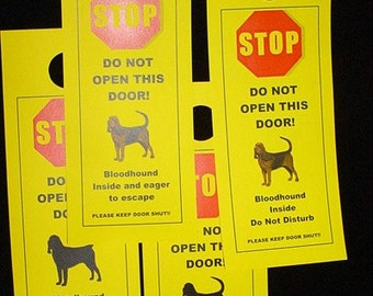 Bloodhound's Friendly Alternative to Beware of Dog signs