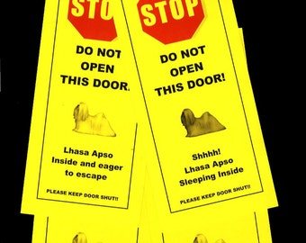 Lhasa Apso Inside and Eager to Escape - Friendly Door Signs Keep Small Dog Safe