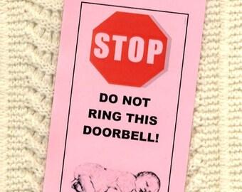 Baby Sleeping - Do Not Ring Doorbell - Solicitors Will be Eaten Alive