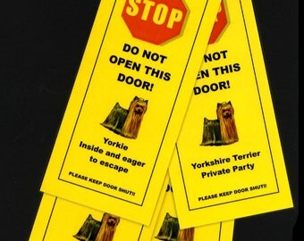Yorkshire Terrier Private Party - One of Four Fun Signs to Keep your Yorkie Safe