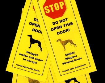 Whippet's Friendly Alternative to Beware of Dog signs Keeps Dog Safe