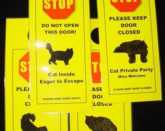 Longhaired Cat Owners - Keep cat safe with Keep Door Shut signs