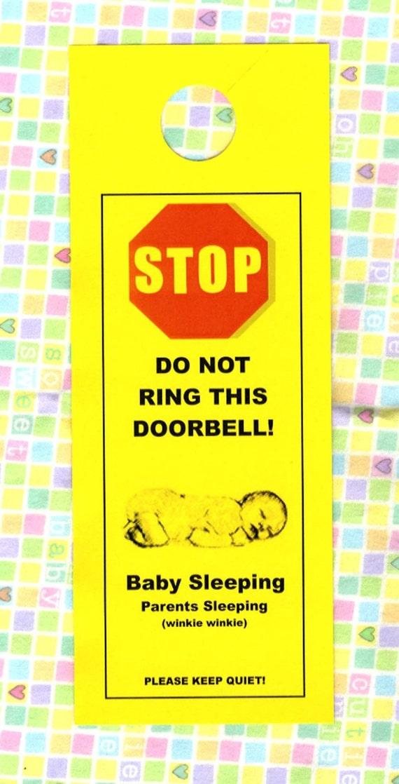 Parents Sleeping (winkie winkie) Do Not Ring Doorbell, Baby Sleeping