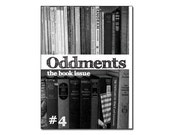 Oddments 4 digital PDF zine - The Book Issue