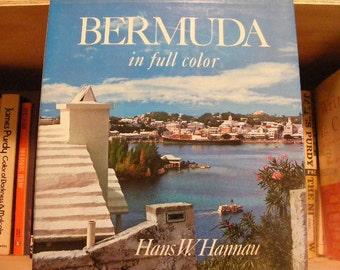 Bermuda In Full Color by Hans W. Hannau