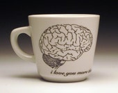 i love you more than zombies love brains teacup