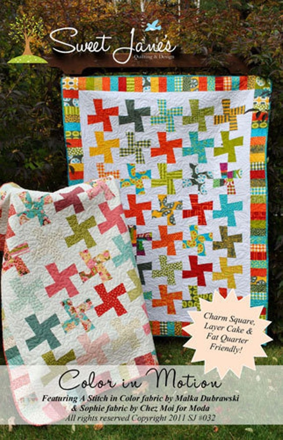Color In Motion Quilt Pattern From Sweet Jane S Fat