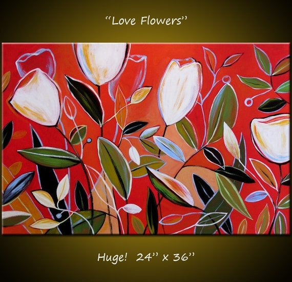 Modern Wall Decor Art Painting Original Large Abstract Modern Contemporary Garden for the home or office... 24 x 36 ... Love Flowers