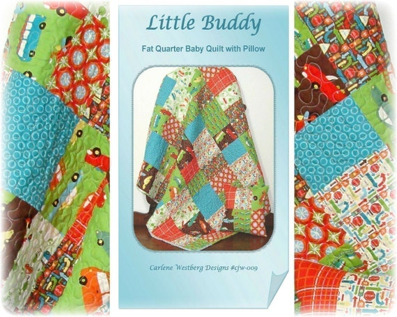 Little Buddy Baby Quilt Pattern with Pillow cjw-009 Carlene Westberg Designs