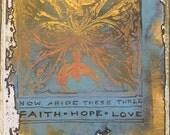 Faith, Hope, Love Mixed Media Original on Paper