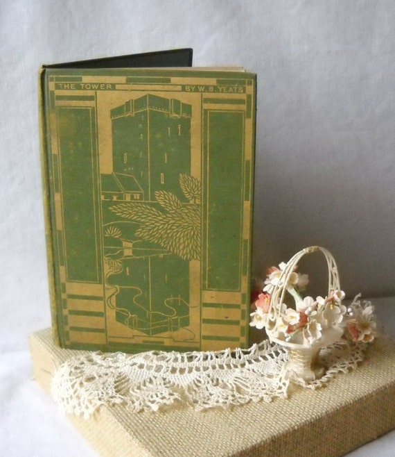 Vintage Book The Tower W B YEATS Poetry 1928 Art Deco Hc Green Gold Fabric Cover