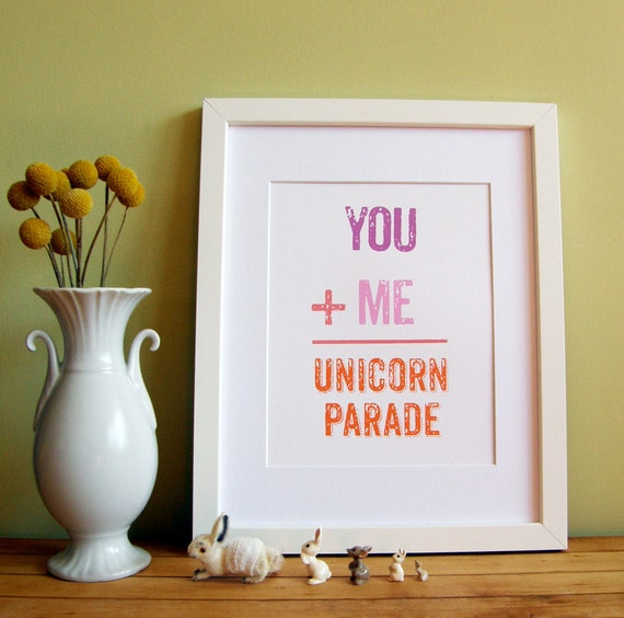 "You Plus Me Equals A Unicorn Parade - Screen Print Framable Art-8.5"" x 11"" -Pink & Orange"