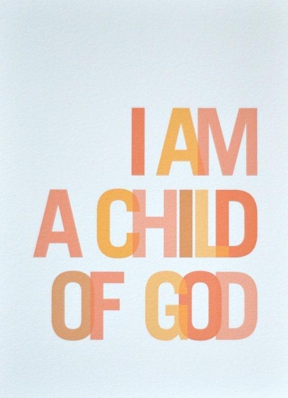 8x10 I Am a Child of God Print Orange