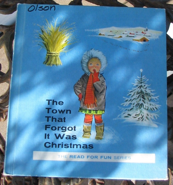 The Town That Forgot It Was Christmas - Vintage Childrens Book