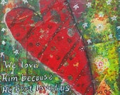 We Love Him Because He First Loved Us 8x8 Mixed Media Art Print