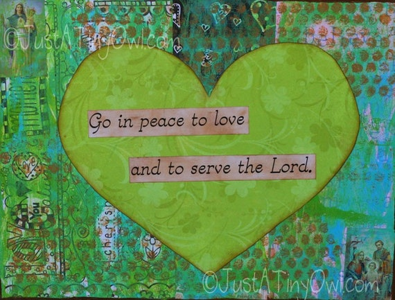 Go in Peace to Love and to Serve the Lord 11x14 Original Mixed Media Painting on Canvas