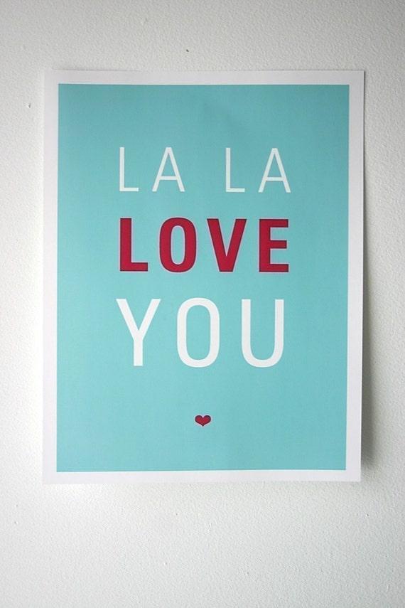 La La Love You Print 8.5 x 11 Light Aqua