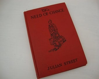 Charming Vintage 1920s Book The Need of Change by Julian Street
