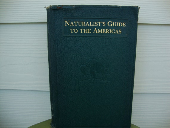 1920s Naturalist's Guide to the Americas Ecological Preservation