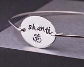 Shanti Bracelet, Om Bracelet, Yoga Jewelry, Yoga Hand Stamped Bangle Bracelet, Yoga Jewelry Gift