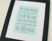 Road Less Traveled Robert Frost Poem 5x7, 8x10 Quote Print, Road Not Taken Poem Motivational Quote, Inspirational Graduation Gift