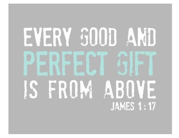 Every Good and Perfect Gift is From Above, Nursery Art Print, Bible Verse for Children, Aqua and Grey 8x10 Scripture Quote, Baby Bible Verse