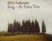 2011 Italy Calendar - La Dolce Vita - Fine art photography