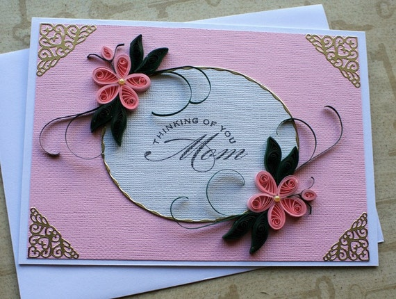 Elegant quilled mother 39 s day card for Classy mothers day cards