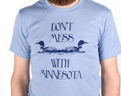 Medium - Dont Mess With Minnesota - Men's screenprinted T-Shirt, navy on heather blue