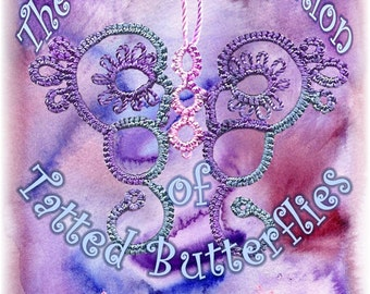 The Exquisite Collection of Tatted Butterflies II   Original Tatting Book
