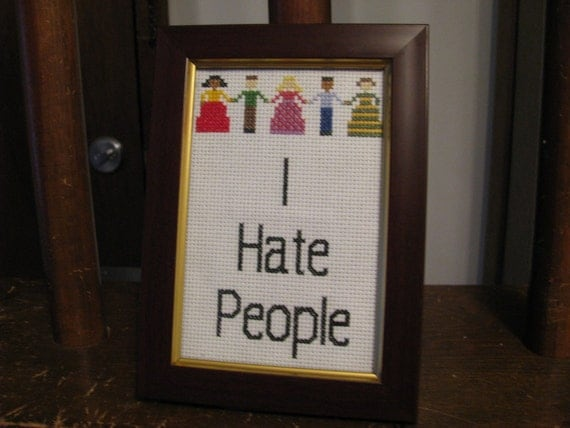 PATTERN ONLY - I Hate People