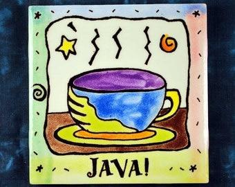 """JAVA COFFEE CUP mug 4"""" Tile Handpainted tile... Coaster or Trivet"""
