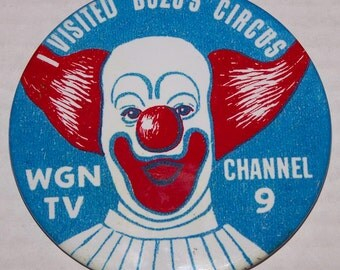 I Visited Bozos Circus WGN TV Channel 9 PINBACK Button repro 3.5 inch fridge magnet and standee