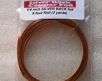 9 feet of 1/4 Inch wide (( SILVER BACK )) Copper Foil Tape Jewelry Solder Art Pendants - 3 Yard Roll