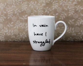 In vain have I struggled - Jane Austen quote mug - Mr. Darcy