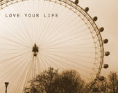 Love Your Life ii Digital Download Inspirational Quote Art Print Sepia Photograph