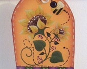 Handpainted hp Wood Hang Tag Sunflowers and Bee