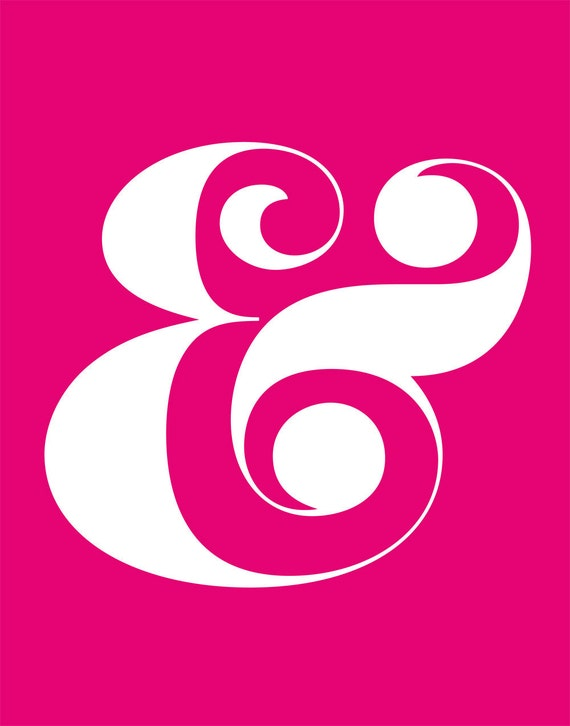 Ampersand Giclee Art Print - 11 x 14 - LIMITED EDITION Hot Pink