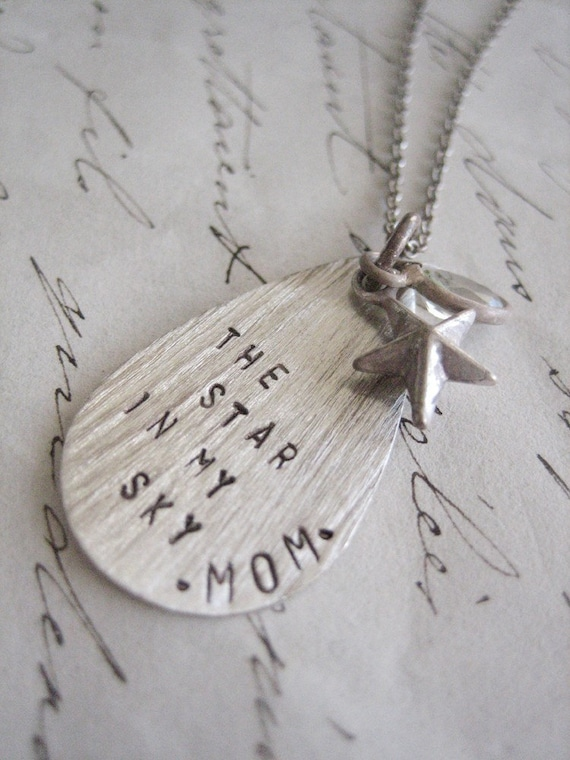 Mom...The Star in My Sky Necklace, Handstamped Mommy Jewelry, Oxidized Sterling Silver