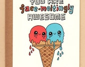 Face-Meltingly Awesome Ice Cream Card
