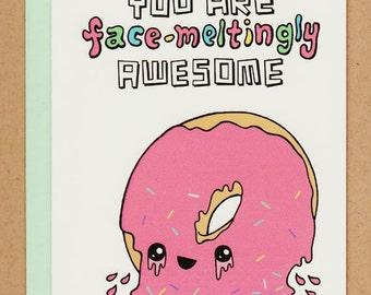 Face-Meltingly Awesome Donut Card