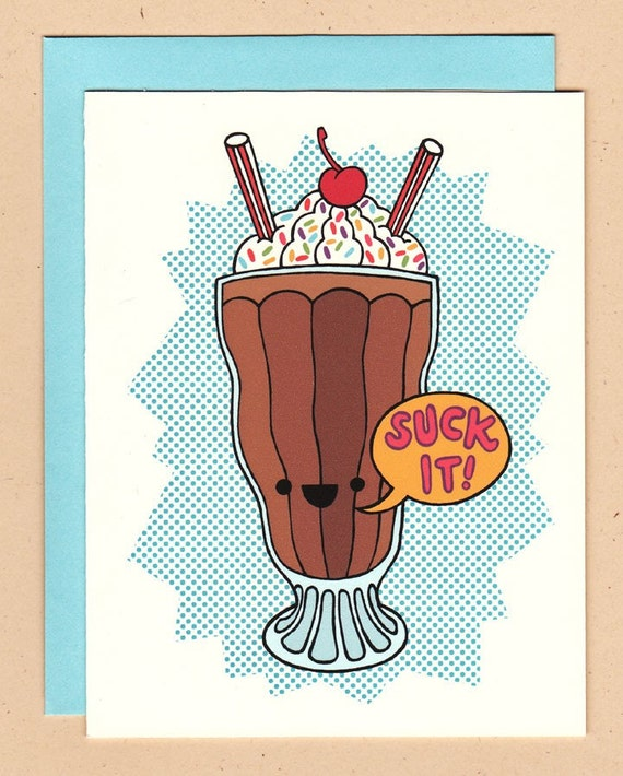 Suck It Milkshake Card