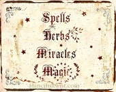 "Spells Herbs Miracles Magic - 8"" x 10"""
