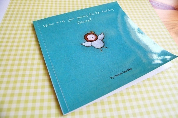 Who are you going to be today Olive - Children's Book Softcover In STOCK