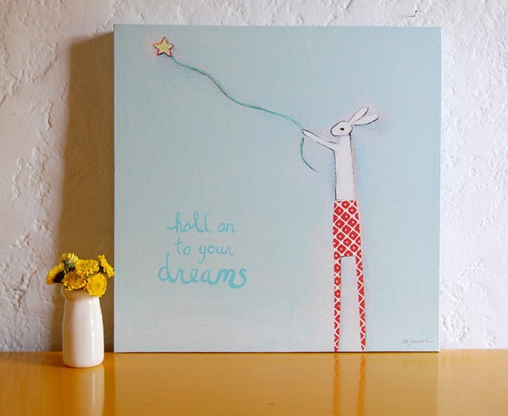 hold on to your dreams Canvas Wall Art - signed - only 1