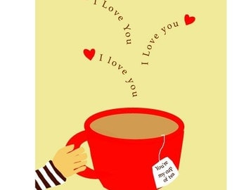 I love you Card you're my cup of tea i love you greeting card